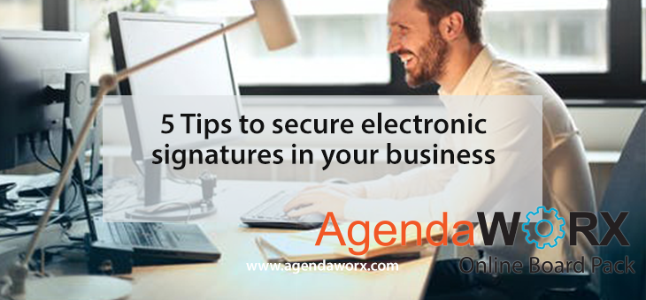 5 Tips to secure electronic signatures in your business